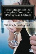 Sweet Dreams of the Exemplary Family Man (Portuguese Edition)