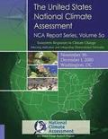 Ecosystem Responses to Climate Change: Selecting Indicators and Integrating Observational Networks: NCA Report Series, Volume 5a