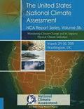 Monitoring Climate Change and its Impacts: Physical Climate Indicators: NCA Report Series, Volume 5b