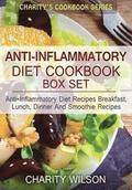 Anti-Inflammatory Diet Box Set: Anti-Inflammatory Diet Recipes Breakfast, Lunch, Dinner And Smoothie Recipes