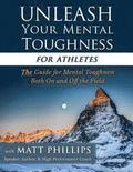 Unleash Your Mental Toughness (for Athletes)