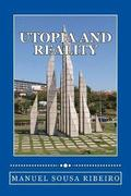 Utopia and Reality: A Vision of Life and a Look at the Society