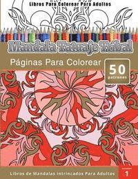 Libros Para Colorear Para Adultos Mandala Tatuaje Tribal Páginas Para Colorear Libros De Mandalas Intrincados Para Adultos Av Chiquita Publishing