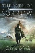 The Path of Sorrow: A World Apparent Tale