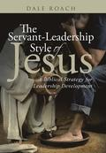 The Servant-Leadership Style of Jesus