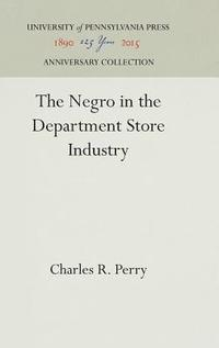The Negro in the Department Store Industry