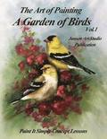 A Garden of Birds: Paint It Simply Concept Lessons