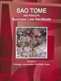 Sao Tome and Principe Business Law Handbook Volume 1 Strategic Information and Basic Laws