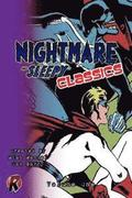 Nightmare & Sleepy Classics: Volume One