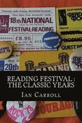 Reading Festival: The Classic Years