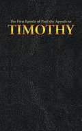 The First Epistle of Paul the Apostle to the TIMOTHY