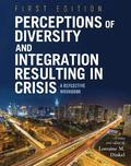 Perceptions of Diversity and Integration Resulting in Crisis