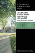 Adjudicating Campus Sexual Misconduct and Assault: Controversies and Challenges