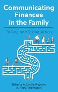Communicating Finances in the Family: Talking and Taking Action
