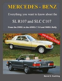 MERCEDES-BENZ, The modern SL cars, The R107 and C107: From the 350SL/SLC to the 560SL and 500 Rally
