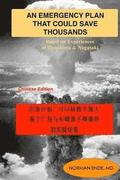 An Emergency Plan That Could Save Thousands: Based on Experiences of Hiroshima and Nagasaki