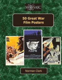 50 Great War Film Posters