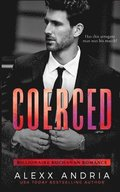 Coerced: Blackmailed by the Billionaire