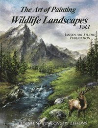The Art of Painting Wildlife Landscapes