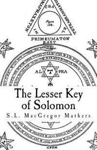 The Key of Solomon the King (Clavicula Salomonis) - S L