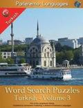 Parleremo Languages Word Search Puzzles Turkish - Volume 3