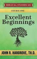 Excellent Beginnings: A Study of Genesis