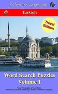 Parleremo Languages Word Search Puzzles Travel Edition Turkish - Volume 1