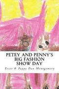 Petey and Penny's Big Fashion Show Day: A Maltihuahua and Bochi Adventure