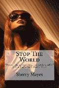 Stop The World: 'Poignant, compelling and absolutely unputdownable' Clare Campbell, Daily Mail