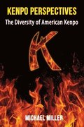 Kenpo Perspectives: The Diversity of American Kenpo