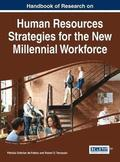 Handbook of Research on Human Resources Strategies for the New Millennial Workforce