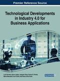 Technological Developments in Industry 4.0 for Business Applications