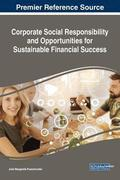 Corporate Social Responsibility and Opportunities for Sustainable Financial Success