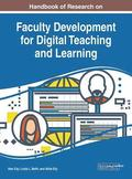 Handbook of Research on Faculty Development for Digital Teaching and Learning