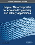 Polymer Nanocomposites for Advanced Engineering and Military Applications