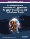 Knowledge-Intensive Economies and Opportunities for Social, Organizational, and Technological Growth
