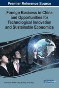 Foreign Business in China and Opportunities for Technological Innovation and Sustainable Economics