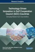 Technology-Driven Innovation in Gulf Cooperation Council (GCC) Countries