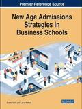 New Age Admissions Strategies in Business Schools