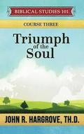 Triumph of the Soul: A Study of Job