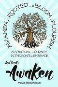 Soul Scents: Awaken: A Spiritual Journey in the Son's Embrace