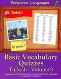 Parleremo Languages Basic Vocabulary Quizzes Turkish - Volume 3