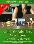 Parleremo Languages Basic Vocabulary Activities Turkish - Volume 5