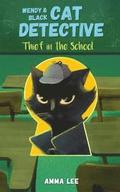Wendy and Black: The Cat Detective 2: Thief in the School