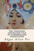 The Thousand-and-Second Tale of Scheherazade (annotated)
