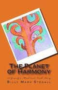 The Planet of Harmony: A Grandpa Mark and Noah Story