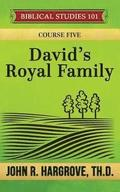 David's Royal Family: A Study of Chronicles