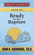 Ready for the Rapture: A Study of Thessalonians