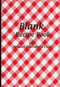Blank Recipe Book: Vintage Red Tablecloth Design, Blank Cookbook with Measure Equivalents Chart, 7 X 10, 108 Pages
