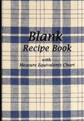 Blank Recipe Book: Stylish Blue Tablecloth Design, Blank Cookbook with Measure Equivalents Chart, 7 X 10, 108 Pages